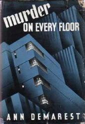 ANN DEMAREST Murder on Every Floor