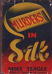 Murders in Silk - Teagle
